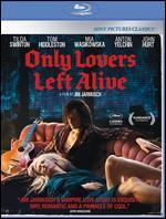 Only Lovers Left Alive [Blu-ray] - Jim Jarmusch