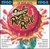 Only Rock 'N Roll 1960-1964: 20 Pop Hits - Various Artists