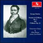 Onslow: Sonatas for piano 4-hands, Opp. 7 & 22