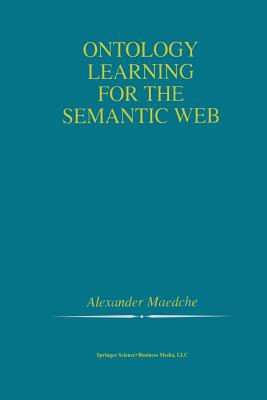 Ontology Learning for the Semantic Web - Maedche, Alexander
