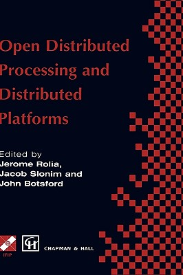 Open Distributed Processing and Distributed Platforms - Chapman, and Hall, and Chapman & Hall