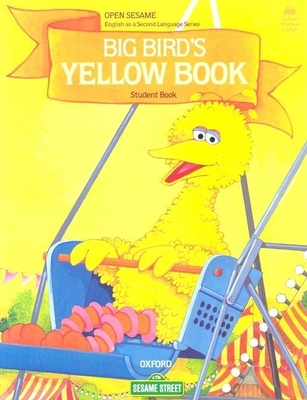 Open Sesame: Big Bird's Yellow Book: Student Book - Brauer, Jane Zion