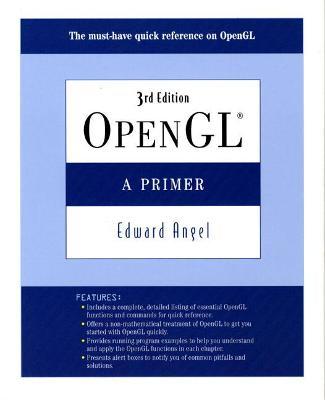 OpenGL: A Primer - Angel, Edward