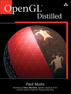 OpenGL Distilled - Martz, Paul