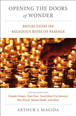 Opening the Doors of Wonder: Reflections on Religious Rites of Passage - Magida, Arthur J