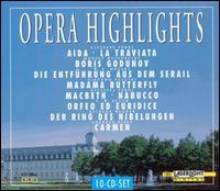 Opera Highlights - Alberto Rinaldi (vocals); Anatoly Kotcherga (vocals); Andras Molnar (tenor); Angel Petkov (vocals);...