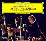 Opera Intermezzi - Michel Schwalbé (violin); Wolfgang Sebastian Meyer (organ); Berlin Philharmonic Orchestra; Herbert von Karajan (conductor)