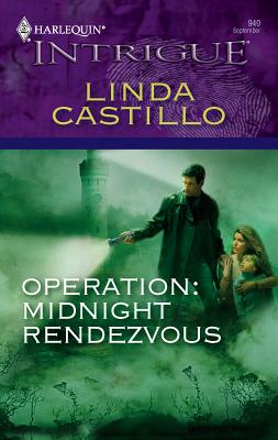Operation: Midnight Rendezvous - Castillo, Linda