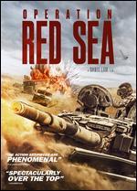 Operation Red Sea - Dante Lam