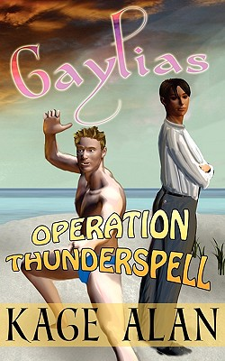 Operation Thunderspell - Alan, Kage