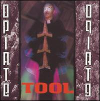 Opiate [EP] - Tool
