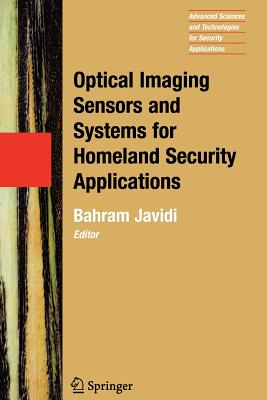 Optical Imaging Sensors and Systems for Homeland Security Applications - Javidi, Bahram (Editor)