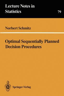 Optimal Sequentially Planned Decision Procedures - Schmitz, Norbert