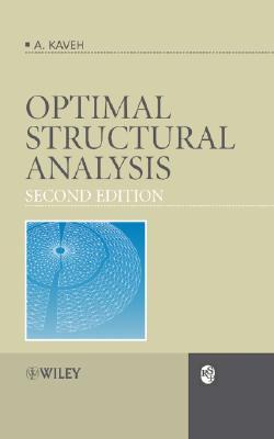 Optimal Structural Analysis - Kaveh, Ali, Professor