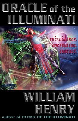 Oracle of the Illuminati - Henry, William, and Last, First