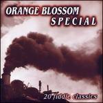 Orange Blossom Special: 20 Fiddle Classics