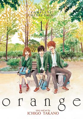 Orange: The Complete Collection 1 - Takano, Ichigo