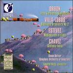 Orbon; Villa-Lobos; Estevez; Chavez: Latin American Masters