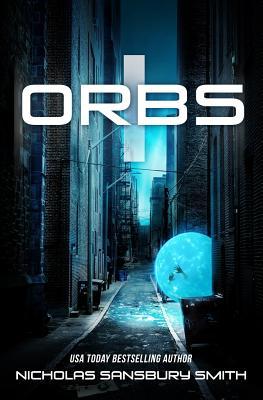 Orbs - Smith, Nicholas Sansbury