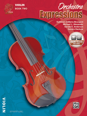 Orchestra Expressions, Book Two Student Edition: Violin, Book & CD - Brungard, Kathleen Deberry, and Alexander, Michael, and Anderson, Gerald