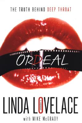 Ordeal - Lovelace, Linda, and McGrady, Mike