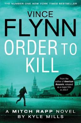 Order to Kill - Flynn, Vince, and Mills, Kyle