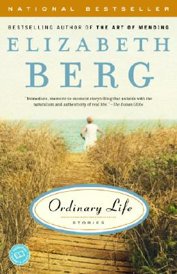 Ordinary Life: Stories - Berg, Elizabeth