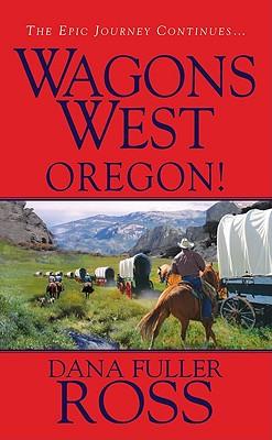 Oregon! - Ross, Dana Fuller