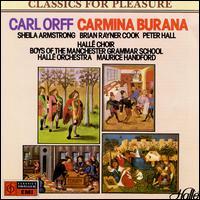 Orff: Carmina Burana - Brian Rayner Cook (baritone); Peter Hall (tenor); Sheila Armstrong (soprano); Hallé Choir (choir, chorus); Hallé Orchestra;...