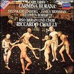Orff: Carmina Burana - James Bowman (counter tenor); Stephen Roberts (baritone); Sylvia Greenberg (soprano); Berlin Radio Symphony Chorus (choir, chorus); Knaben des Staats- und Domchors Berlin (choir, chorus); Berlin Radio Symphony Orchestra; Riccardo Chailly (conductor)