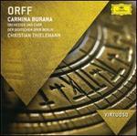 Orff: Carmina Burana - Christiane Oelze (soprano); David Kubler (tenor); Simon Keenlyside (baritone); Berlin State Opera Chorus (choir, chorus); Knabenchor Berlin (boy's choir); Berlin State Opera Orchestra; Christian Thielemann (conductor)