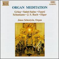 Organ Meditation - Janos Sebestyen (organ)