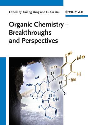 Organic Chemistry: Breakthroughs and Perspectives - Ding, Kuiling (Editor), and Dai, Li-Xin (Editor)