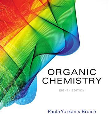 Organic Chemistry - Bruice, Paula Yurkanis