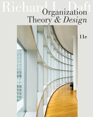 Organization Theory and Design - Daft, Richard L