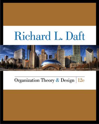 Organization Theory and Design - Daft, Richard L