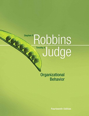 Organizational Behavior - Robbins, Stephen P, and Judge, Timothy A