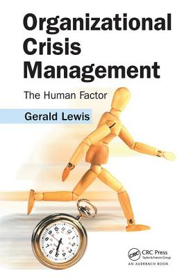 Organizational Crisis Management: The Human Factor - Lewis, Gerald