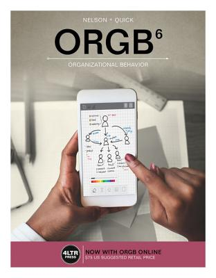 Orgb (with Orgb Online, 1 Term (6 Months) Printed Access Card) - Nelson, Debra L, Dr., and Quick, James Campbell, PH.D.