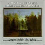 Orgel Und Klavier-Orgel Und Orchester