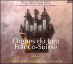 Orgues du Jura Franco-Suisse, Vol. 1