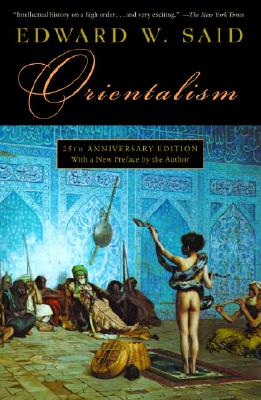 Orientalism - Said, Edward W, Professor