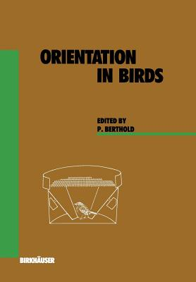 Orientation in Birds - Berthold, P