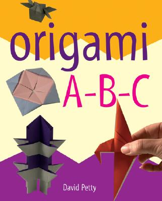 Origami A-B-C - Petty, David