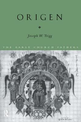 Origen - Trigg, Joseph W
