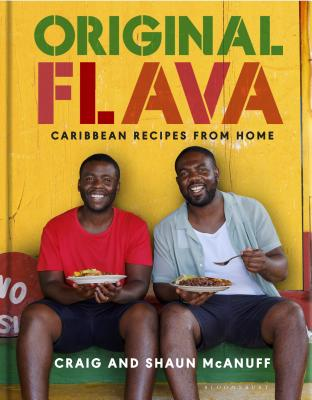 Original Flava: Caribbean Recipes from Home - McAnuff, Craig, and McAnuff, Shaun