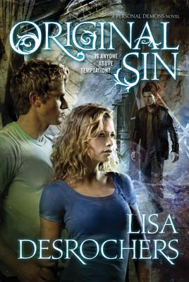 Original Sin - Desrochers, Lisa