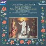 Orlande de Lassus: Sacred Choral Music; Missa ad imitationem Vinum bonum