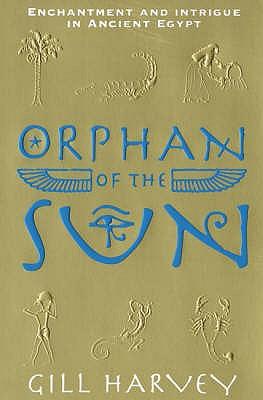 Orphan of the Sun - Harvey, Gill
