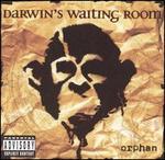 Orphan - Darwin's Waiting Room